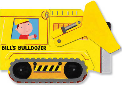 Bill's Bulldozer (Hardback)