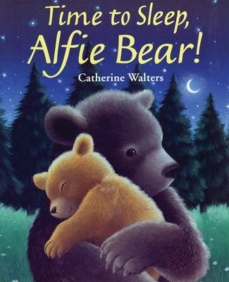 Time to Sleep, Alfie Bear! (Hardback)