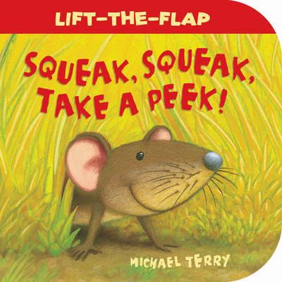 Squeak, Squeak, Take a Peek! (Board book)