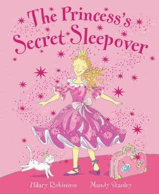 The Princess's Secret Sleepover (Paperback)