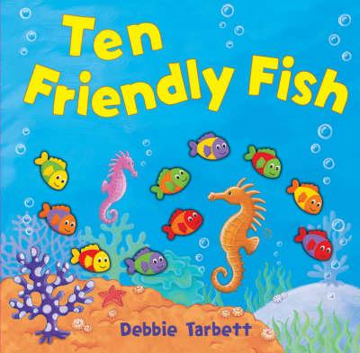 Ten Friendly Fish (Hardback)
