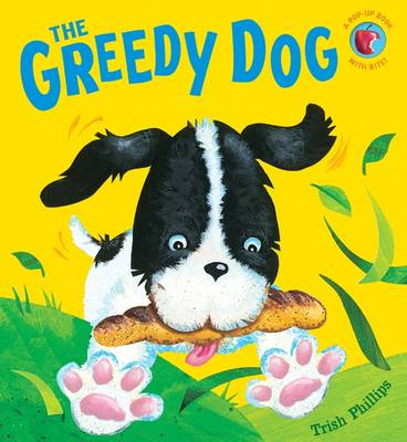 The Greedy Dog (Hardback)