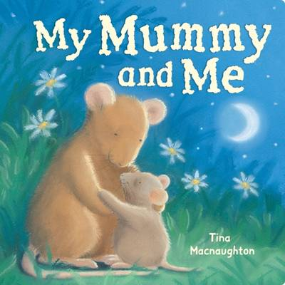 My Mummy and Me (Board book)