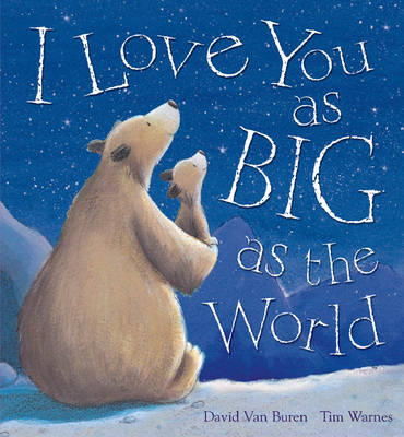 I Love You As Big As The World (Paperback)