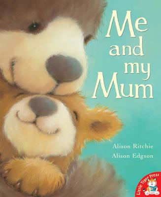 Me and My Mum (Paperback)