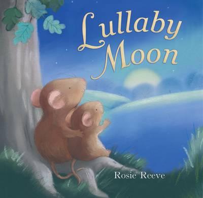 Lullaby Moon (Board book)