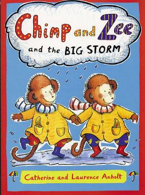 Chimp and Zee and the Big Storm - Chimp and Zee (Paperback)