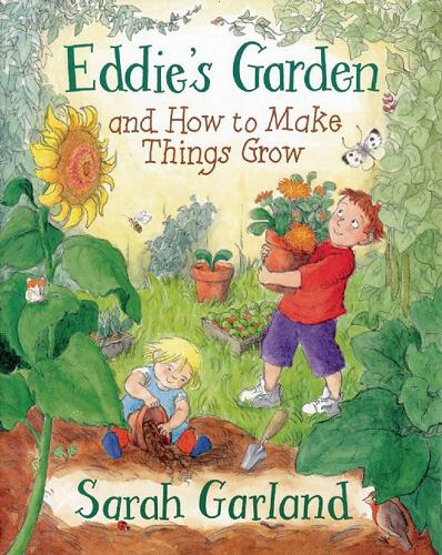 Eddie's Garden: and How to Make Things Grow (Paperback)