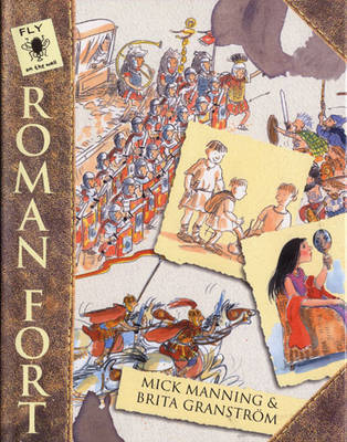 Roman Fort - Fly on the Wall (Paperback)