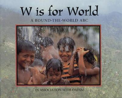 W is for World - World Alphabets (Paperback)