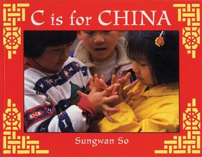C is for China - World Alphabets (Paperback)