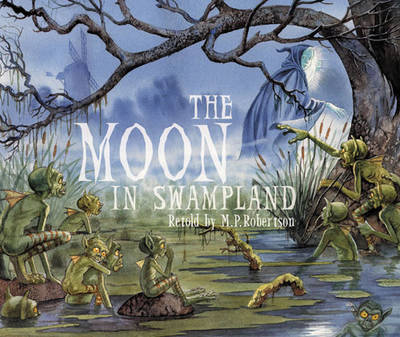 The Moon in Swampland (Paperback)