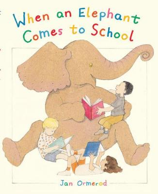 When an Elephant Comes to School (Paperback)