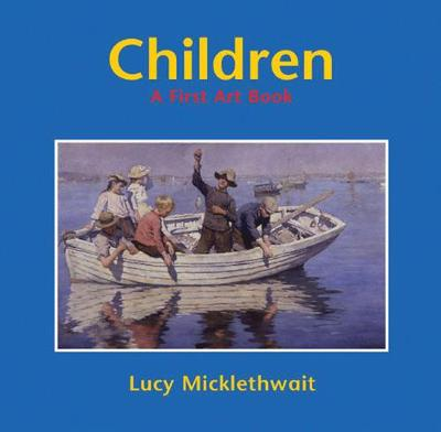 Children: A First Art Book - First Art Book (Paperback)