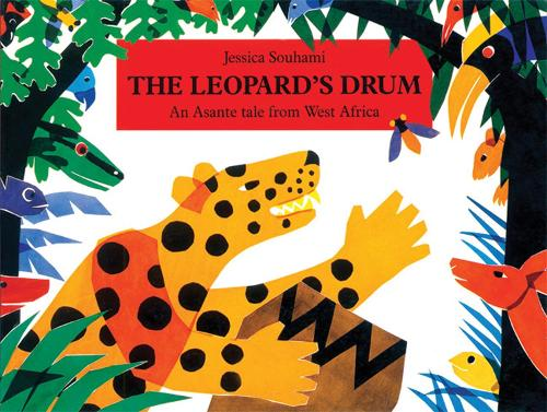 The Leopard's Drum: An Asante Tale from West Africa (Paperback)