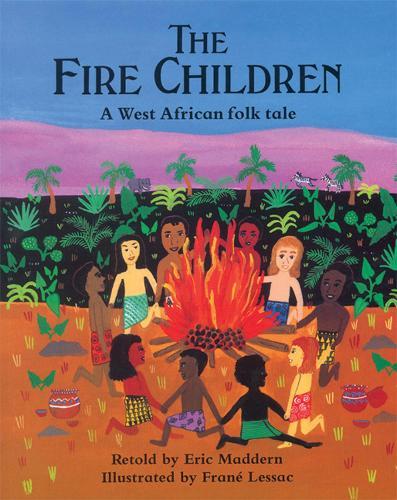 The Fire Children: A West African Folk Tale (Paperback)