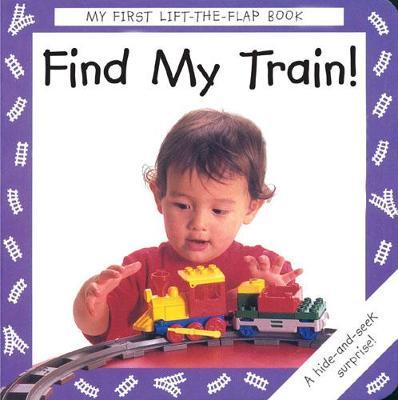 Find My Train! (Board book)