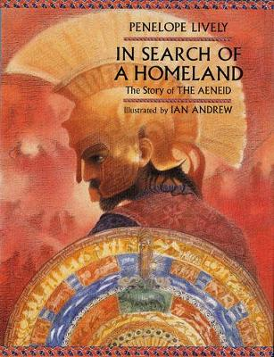 In Search of a Homeland: The Story of the Aeneid (Paperback)