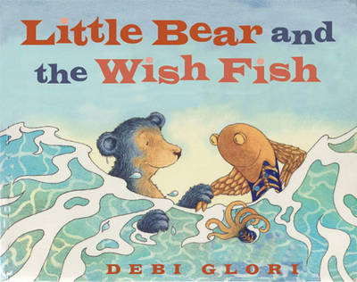 Little Bear and the Wish Fish (Paperback)