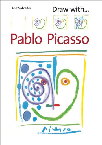 Draw With Pablo Picasso (Paperback)