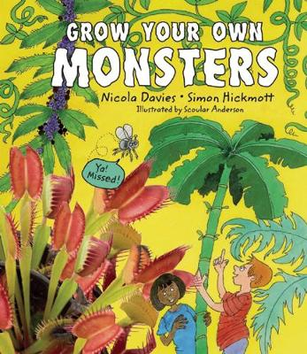 Grow Your Own Monsters (Hardback)