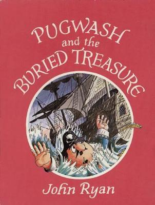 Pugwash and the Buried Treasure (Hardback)