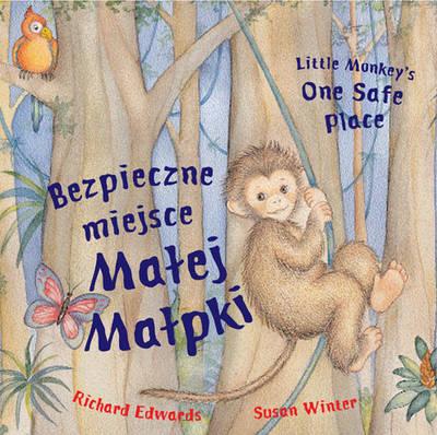 Little Monkey's One Safe Place (Dual Language Spanish/English) (Hardback)