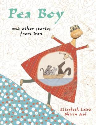 Pea Boy: and other stories from Iran (Hardback)