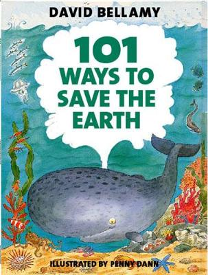 101 Ways to Save the Earth (Paperback)