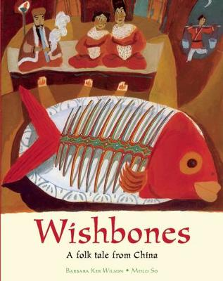 Wishbones: A Folktale from China (Paperback)