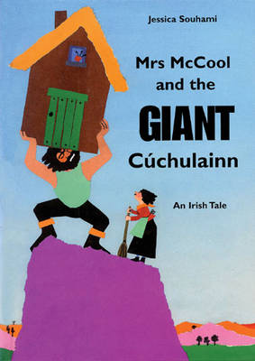 Mrs Mccool and the Giant Cuchulainn (Paperback)