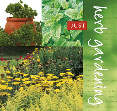 Herb Gardening - Just S. (Spiral bound)