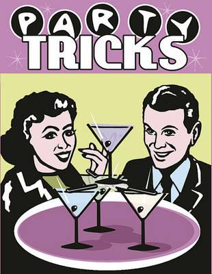 Party Tricks - Flick Tops S.