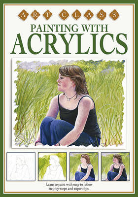 Painting with Acrylics - Art Classes S. (Hardback)