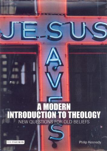 A Modern Introduction to Theology: New Questions for Old beliefs (Paperback)