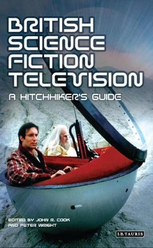 British Science Fiction Television: A Hitchhiker's Guide - Popular TV Genres (Paperback)