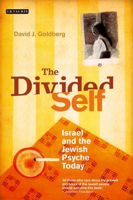 The Divided Self: Israel and the Jewish Psyche Today (Hardback)