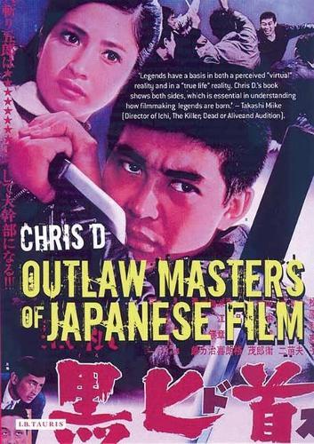 Outlaw Masters of Japanese Film (Hardback)