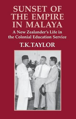 Sunset of the Empire in Malaya (Book)