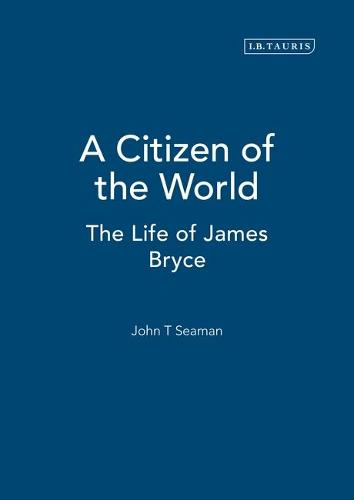 A Citizen of the World - International Library of Historical Studies v. 38 (Hardback)