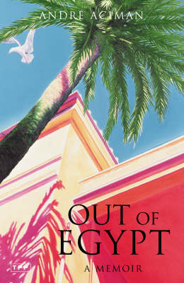 Out of Egypt: A Memoir (Paperback)