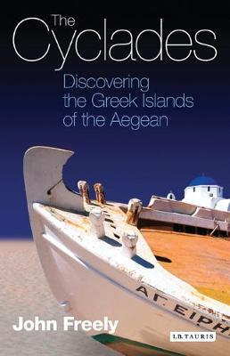 The Cyclades: Discovering the Greek Islands of the Aegean (Paperback)