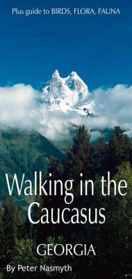 Walking in the Caucasus: Georgia (Paperback)