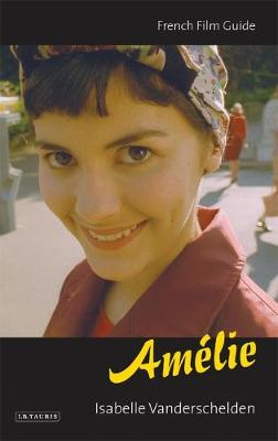 """Amelie"": French Film Guide - Cine-File French Film Guides (Paperback)"