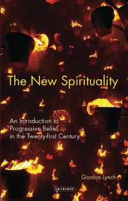 New Spirituality: An Introduction to Belief Beyond Religion (Hardback)
