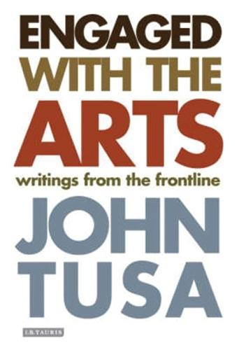 Engaged with the Arts: Writings from the Frontline (Hardback)