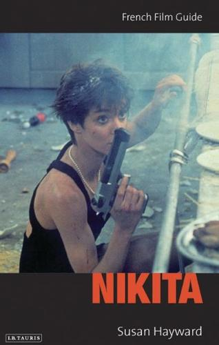 Nikita: French Film Guide - Cine-File French Film Guides (Paperback)