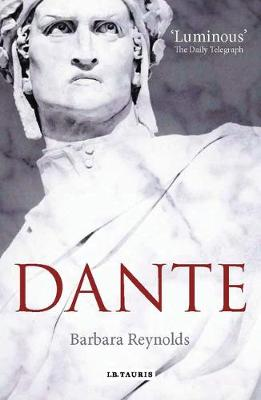 Dante: The Poet, the Political Thinker, the Man (Paperback)