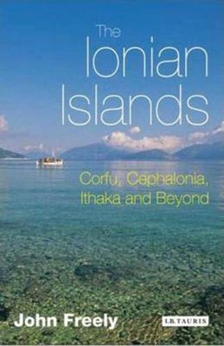 The Ionian Islands: Corfu, Cephalonia and Beyond (Paperback)