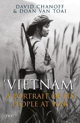 Vietnam: A Portrait of Its People at War (Paperback)